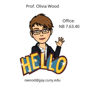 Bitmoji of Olivia waving with email (owood@jjay.cuny.edu) and office location (NB 7.63.40)